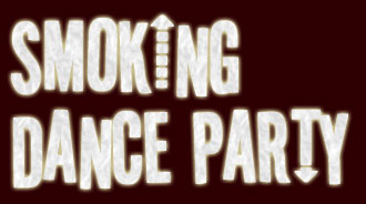 Smoking Dance Party